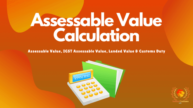 Assessable Value Calculation
