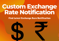 Custom Exchange Rate Notification