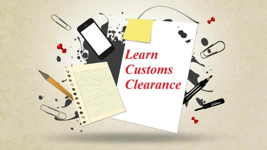Learn Customs Clearance