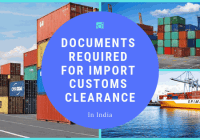 Documents Required For Import Customs Clearance
