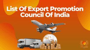 List Of Export Promotion Council Of India